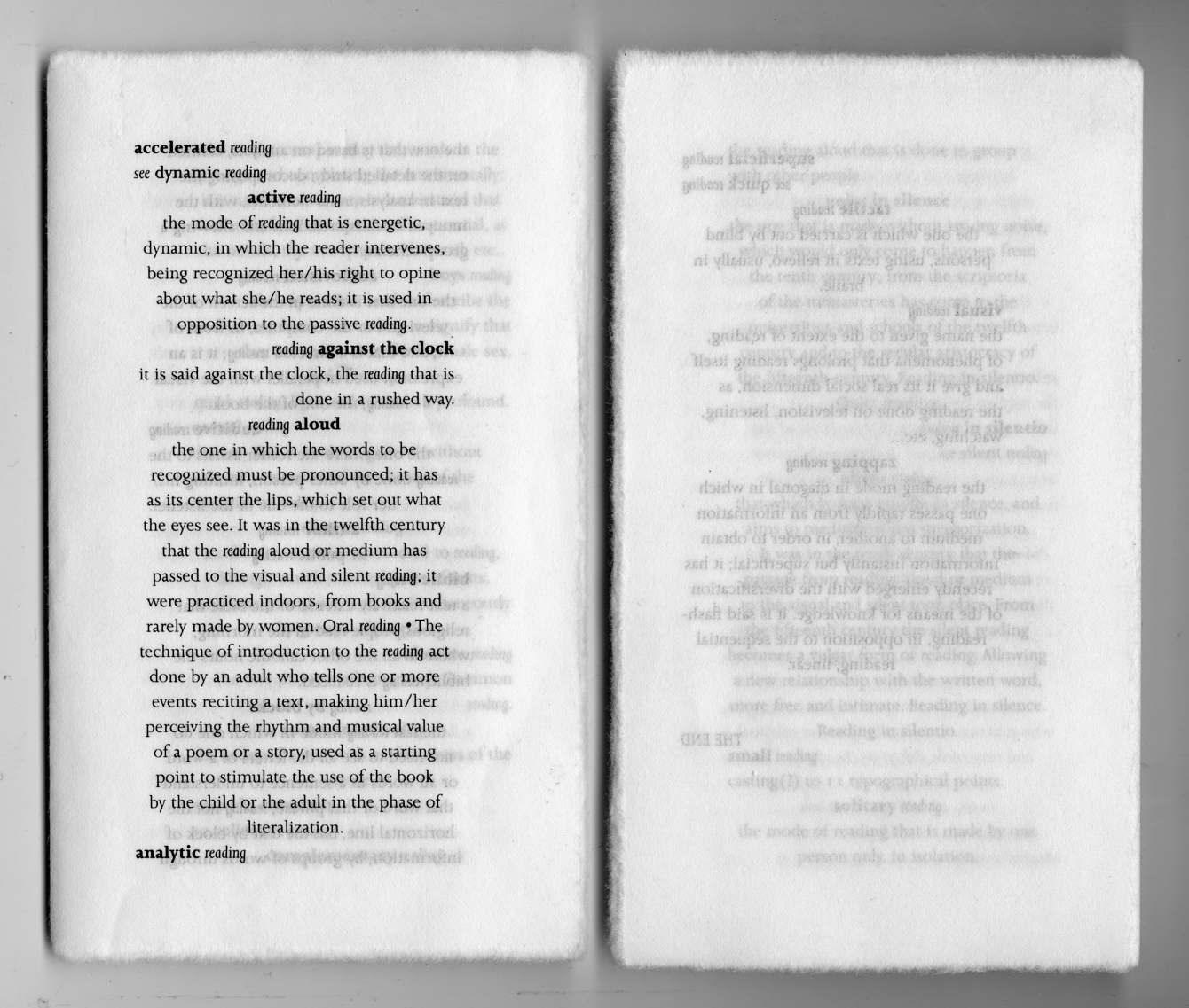A mini dictionary of reading,printed in rice paper, the edges were turned apart making it difficult to open and read. Creating a sort of friction, such as reading can be. This piece is part of the exhibition KORO's «Ephemerality – A Permanent Collection» at KMD (Faculty for art, music and design, University of Bergen).