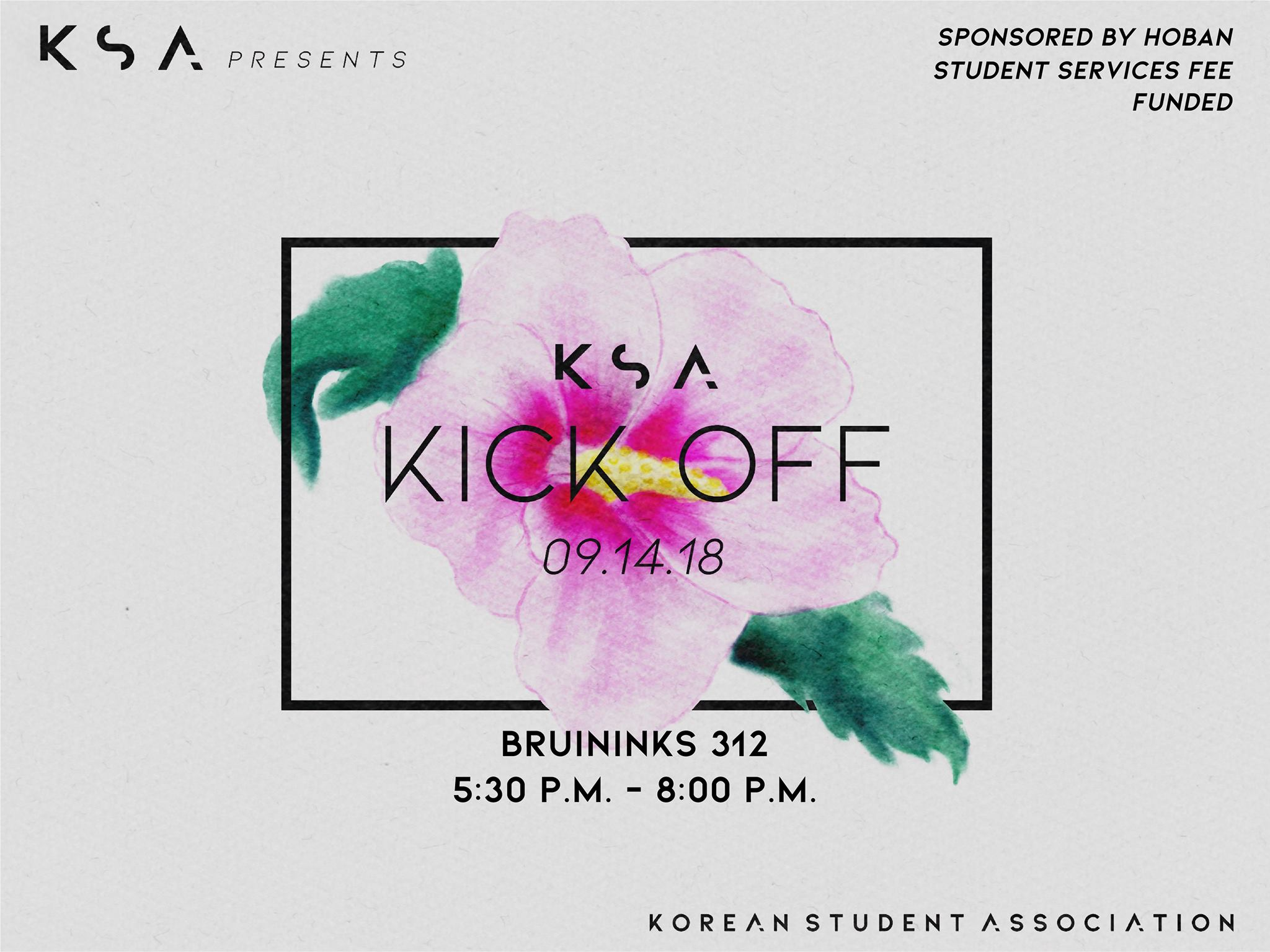 KSA Kick Off - Bruininks 312Sept. 14 5:30PM-8:00PM