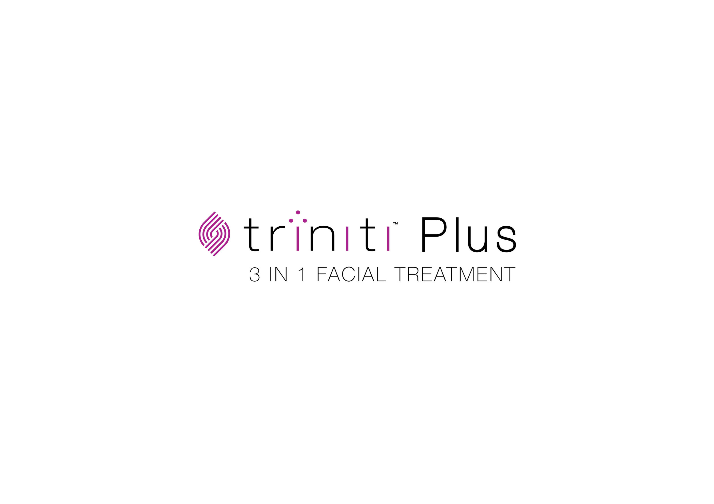 IPL + Sublime + Sublate, all in one session, is the triniti 3 in 1 facial: Tighten, Tone and Correct.