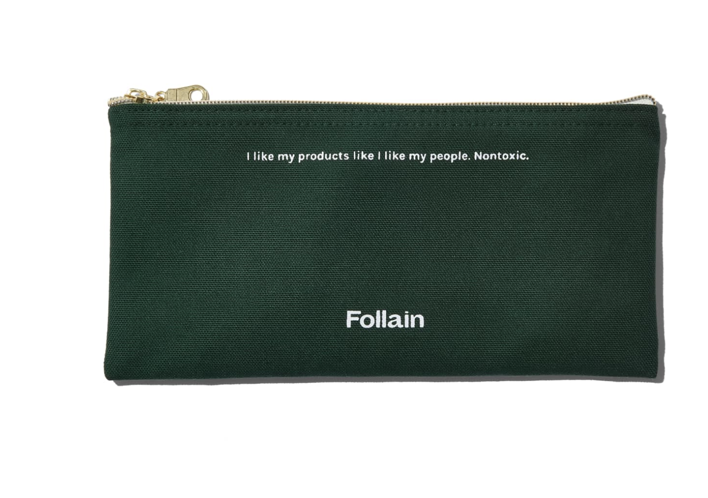 """FOLLAIN BAG - The cutest little green pouch that reads, """"I like my products like I like my people. Non-toxic."""" It's perfect for all your lip balms, to go make-up, or even used as a pencil pouch."""