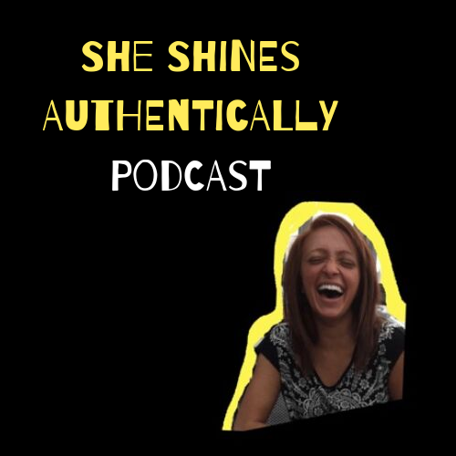 She Shines Authentically Podcast.png