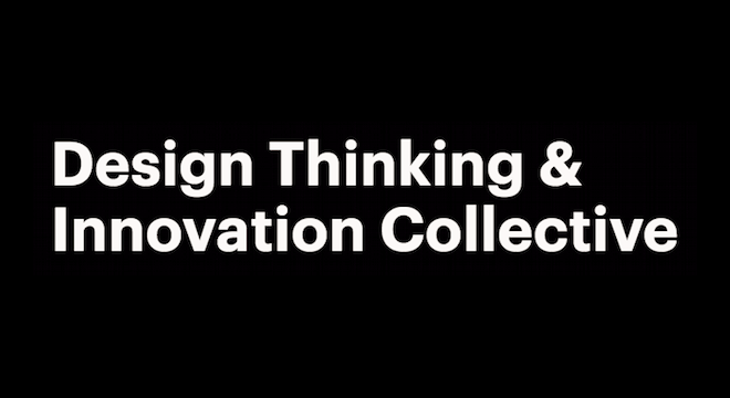 Design Thinking & Innovation Collective - Meetup