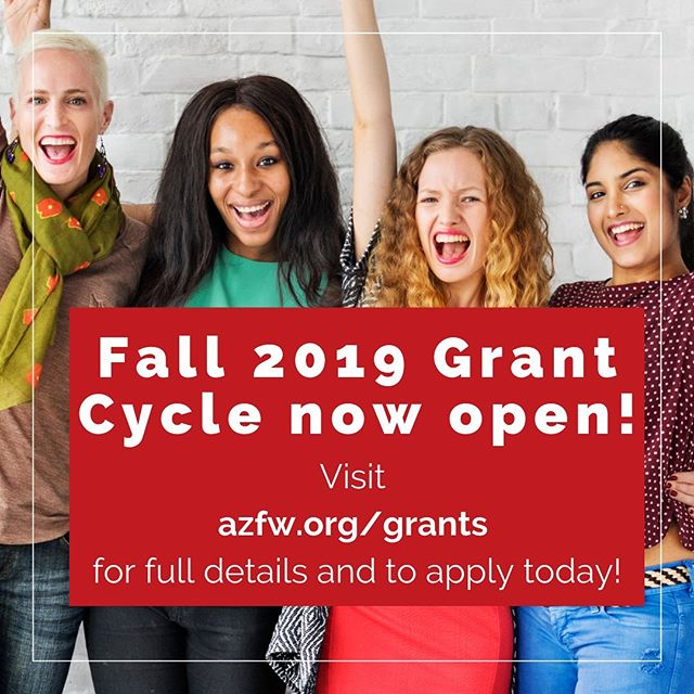We are now accepting applications online for funding requests that benefit and support: The safety of women (18+) in Arizona, the health of women (18+) in Arizona, and/or the economic empowerment of women (18+) in Arizona.  Deadline to apply is 5:00pm on Friday, August 30th.