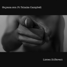 LISTEN DIFFERENT  Produced and mixed Guyana Son /Vocals by Tshaka Campbell  ℗ 2016 FOMP