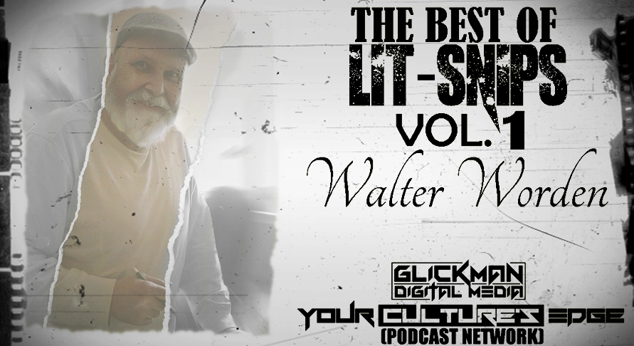 BEST OF LIT SNIPS VOL 1. Walter Worden FB Poster.png