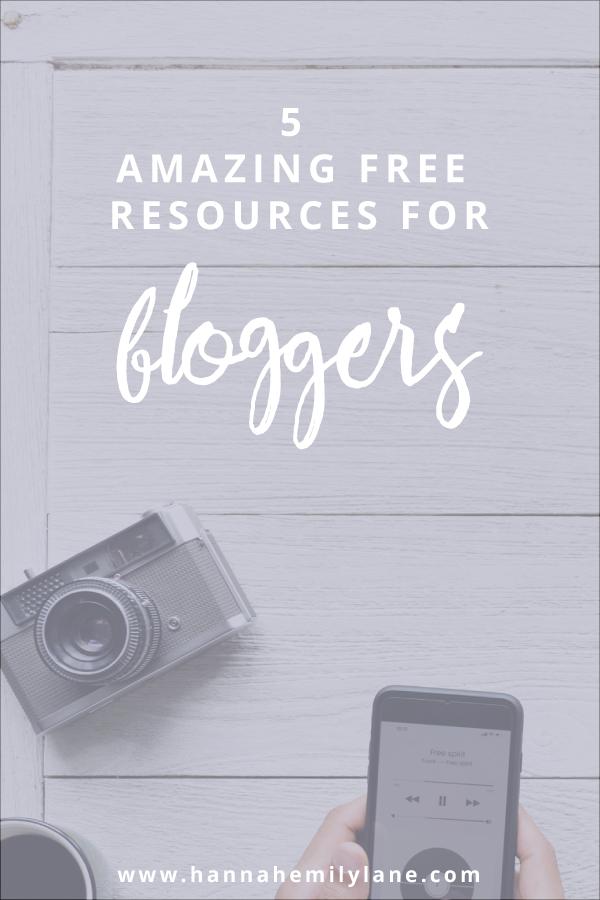 5 Most Valuable Free Resources for Bloggers - www.hannahemilylane.com/digital