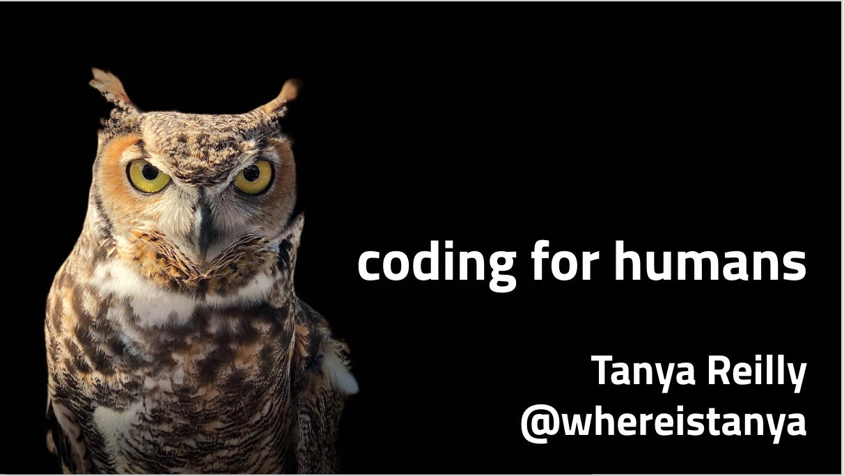 - Code gets written for lots of reasons, but all code has one thing in common: it's all ultimately written for humans.But a lot of the time we only code for computers.