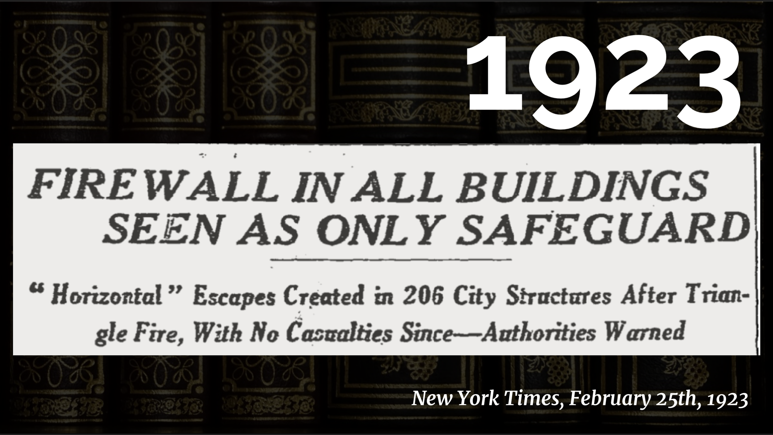 "In 1923, the New York Times had an  article  praising  fireproof interior walls : ""For six years there has been no loss of life by fire in the 200 buildings so treated.""     It blows my mind that a group of 206 buildings having no fire deaths in six years was considered newsworthy.     In 1929 those fireproof walls became code: all new buildings over 75 feet in height  had to have  them, and also had to have two fully enclosed staircases! Failure domains are part of the code at last!"
