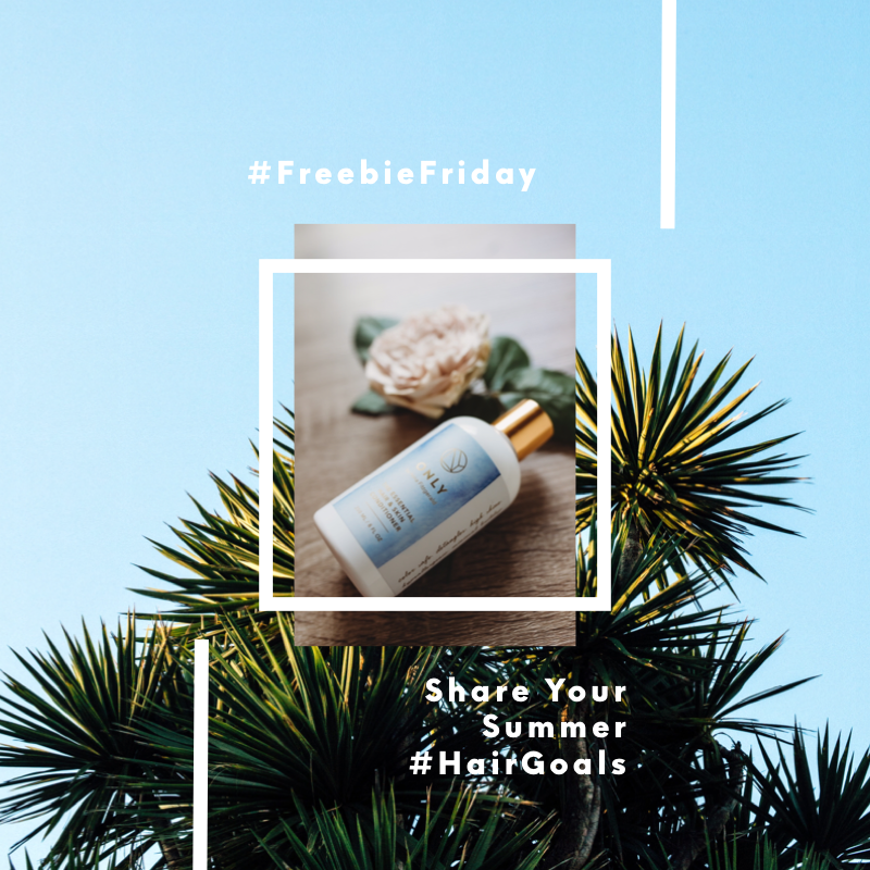 Freebie Friday: Share your summer hair goals.