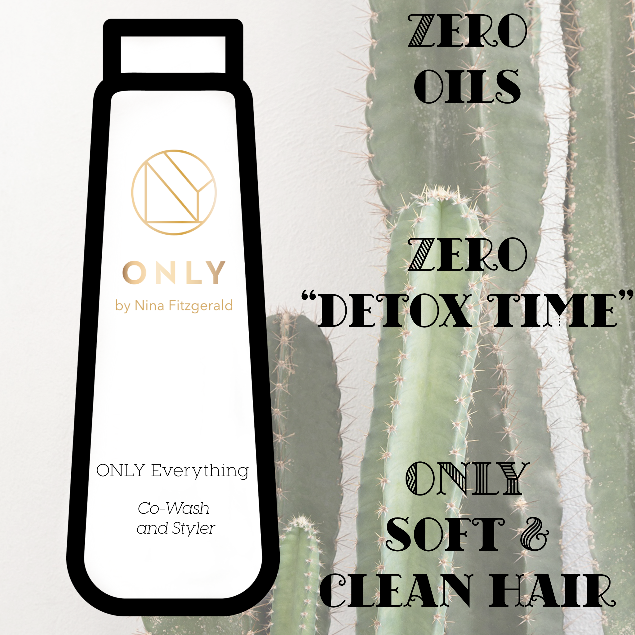 Only Everything Zero Oils, Zero Detox Time, Only Soft and Clean Hair.png
