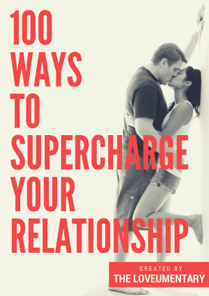 100 ways to supercharge your relationship.jpg