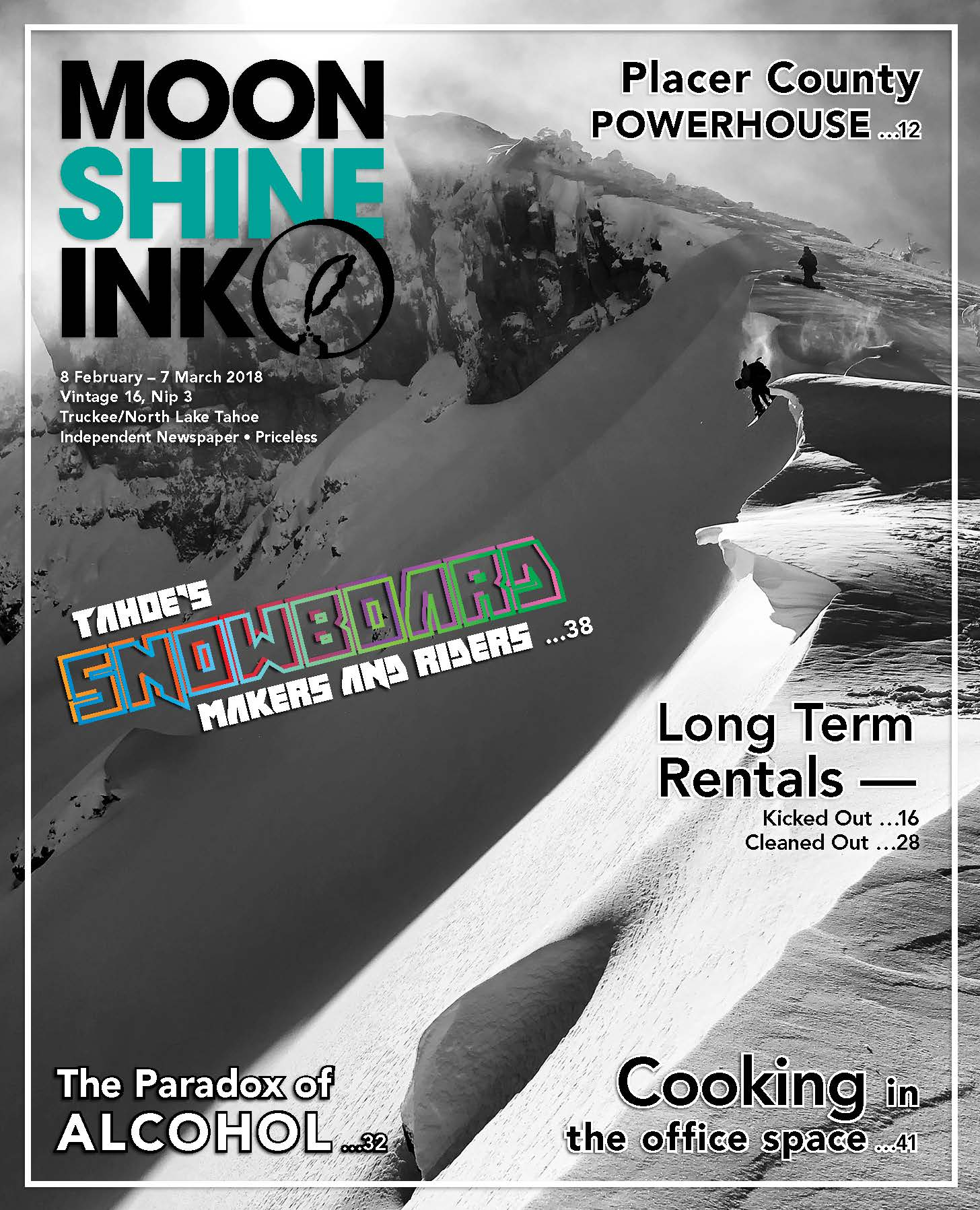 Moonshine Ink - Storing the Tahoe LifestyleFebruary 08-March 07 2018 Issue // Our firm provides some helpful tips on how to store the Tahoe Lifestyle. Tahoe is a year round playground and those that take full advantage of all it has to offer often have kayaks, paddle boards, seasonal tires and more. De-clutter and de-stress your life.