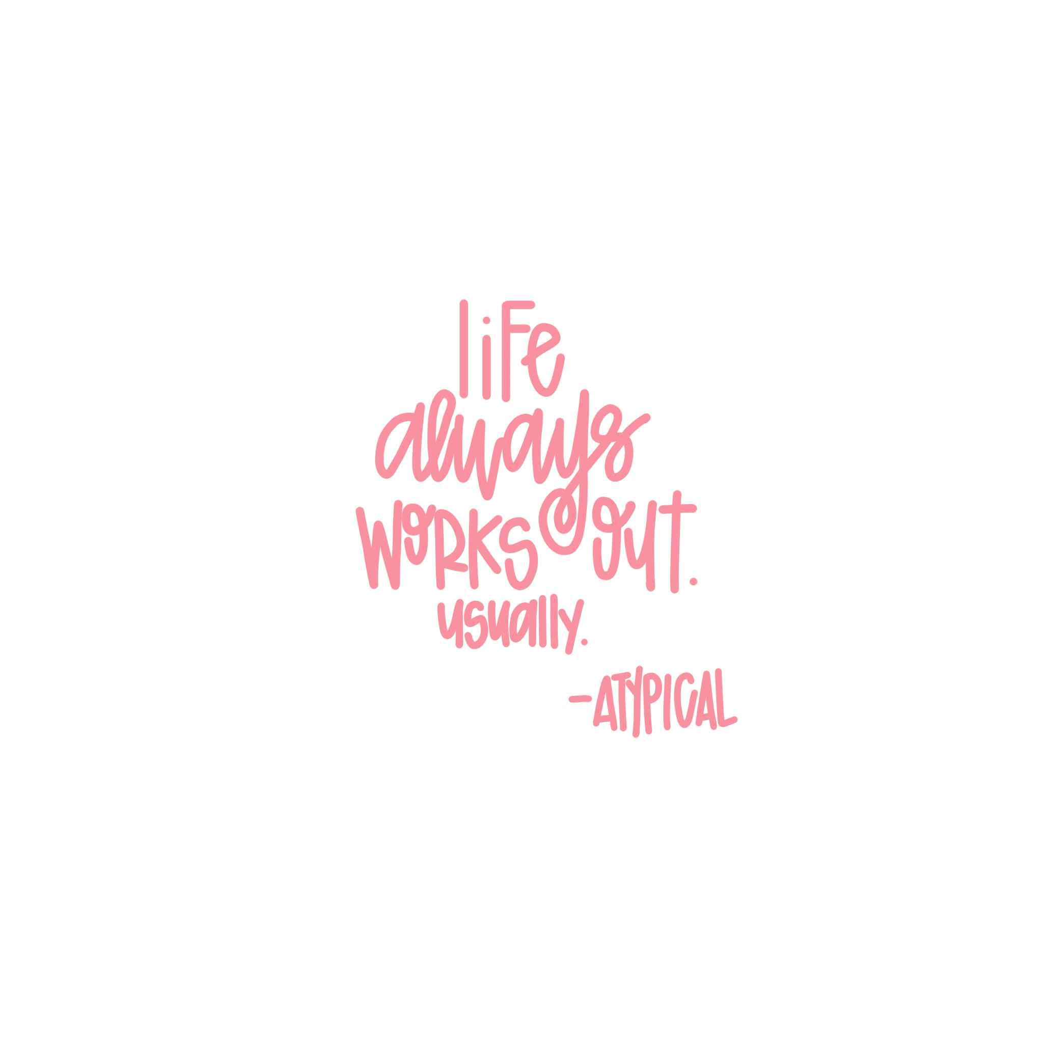Living by this quote lately. (Shameless handlettering plug)