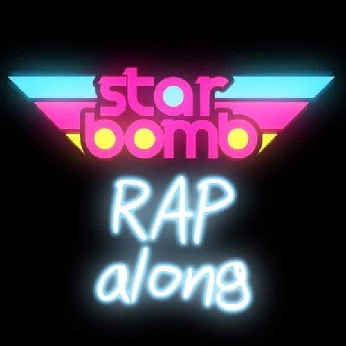 Starbomb Rap Along