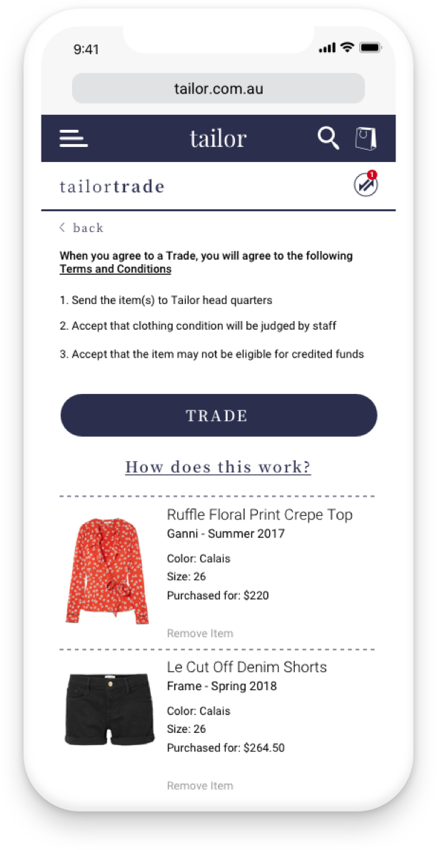 Tailor approved garments will be eligible for Trading for credited cash funds.