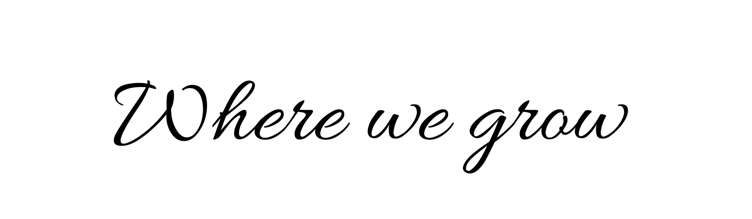 Where_we_grow.jpg