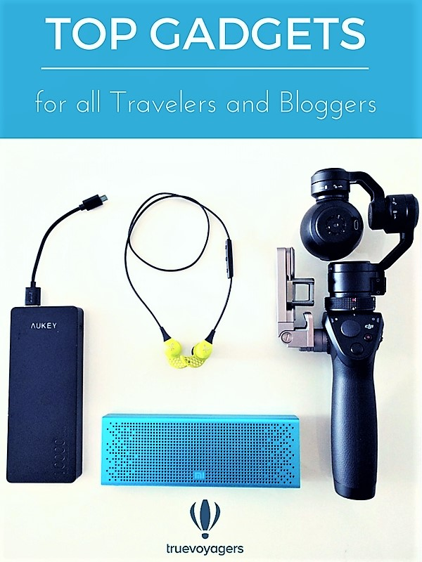 Top Gadgets for travelers and travel bloggers from Truevoyagers