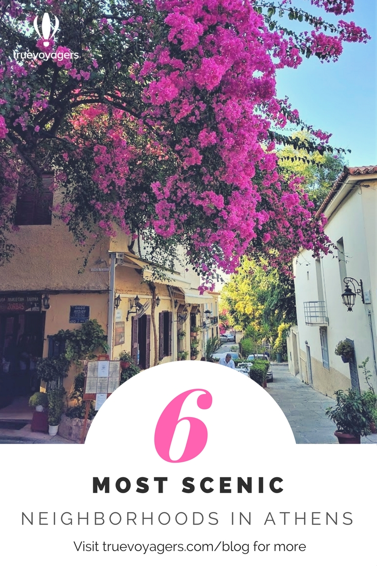 The 6 most scenic neighborhoods in Athens by Truevoyagers