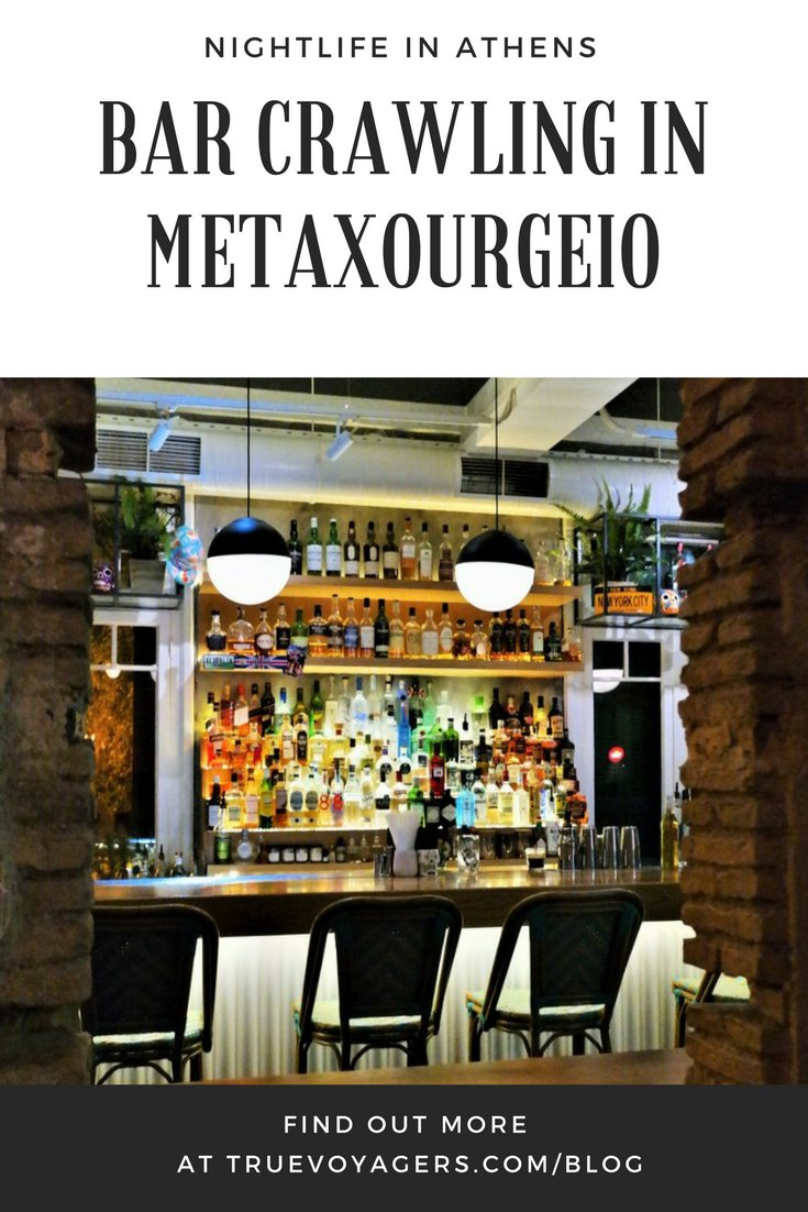 Athens by Night: Bar Crawling in Metaxourgeio Neighborhood by Truevoyagers