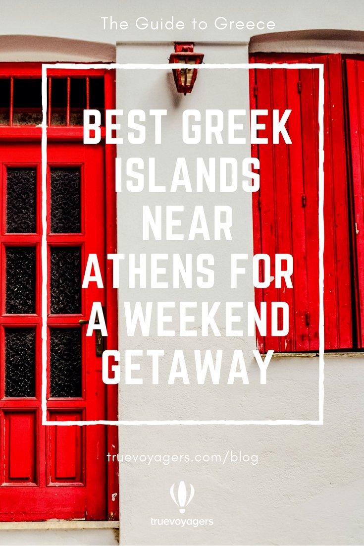 Best Greek Islands near Athens for a Weekend Getaway by Truevoyagers