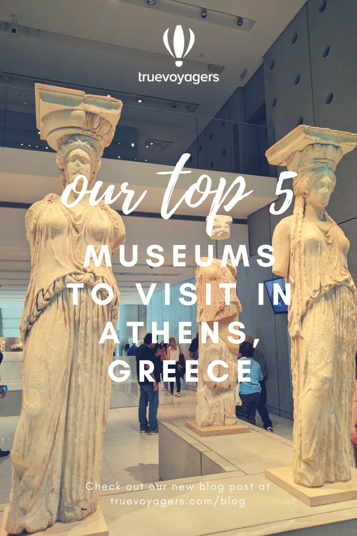 Our selection of the 5 Best Museums to visit in Athens, Greece