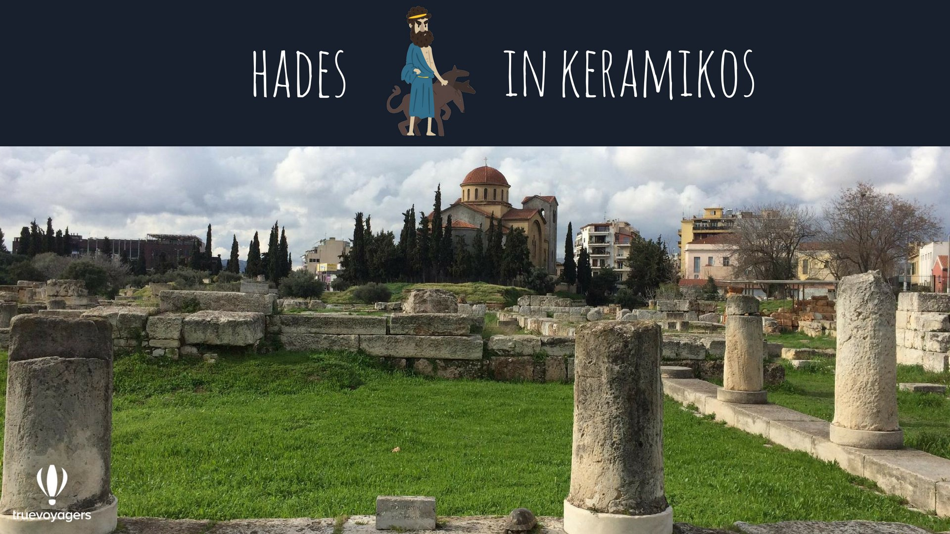 Hades in Keramikos. Copyright: Truevoyagers