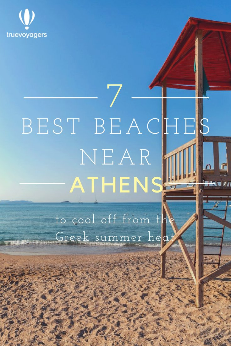 7 Best Beaches Near Athens to Cool Off From The Greek Summer Heat by Truevoyagers