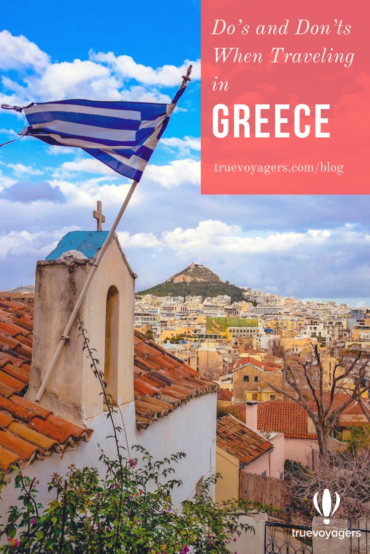 The Do's and Don'ts When Traveling in Greece by Truevoyagers