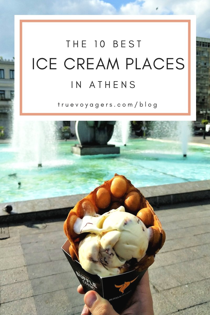 The 10 best ice cream places in Athens by Truevoyagers