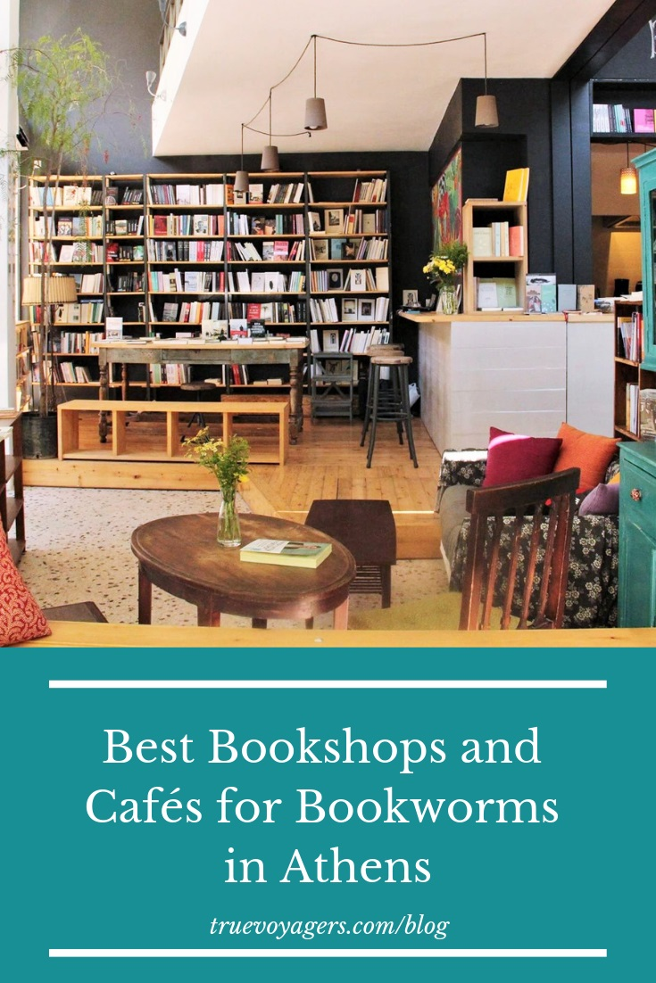 Best Bookshops and Cafés for Bookworms in Athens by Truevoyagers