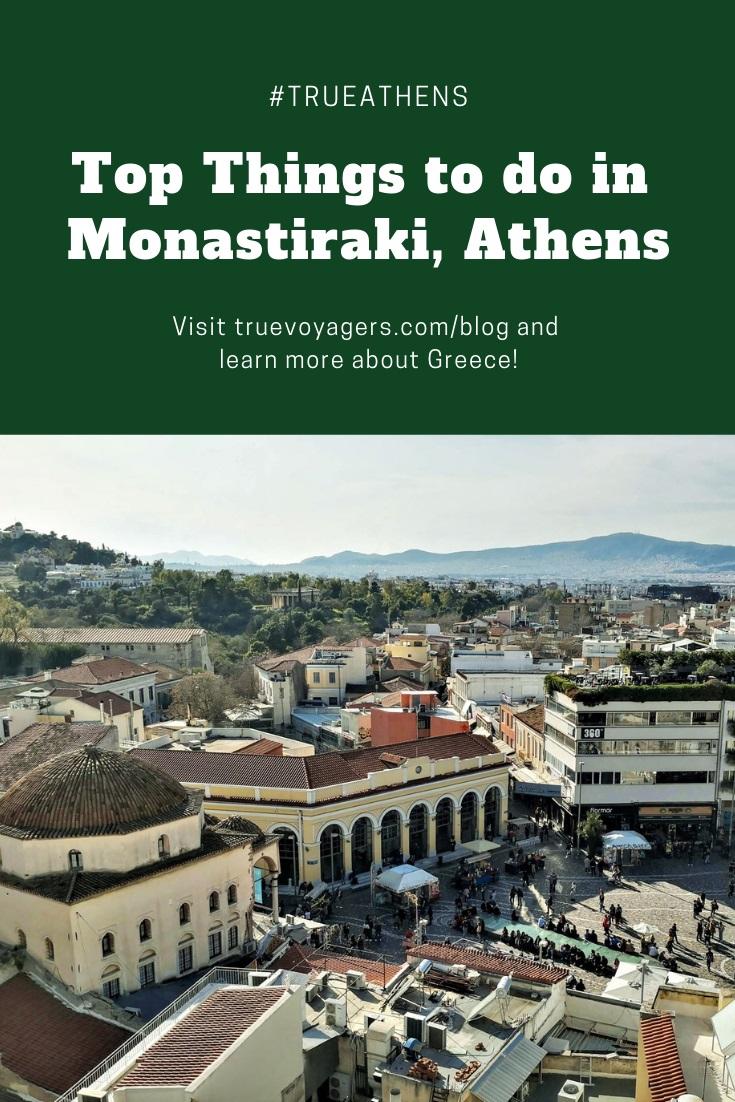 Top Things to Do in Monastiraki, Athens by Truevoyagers