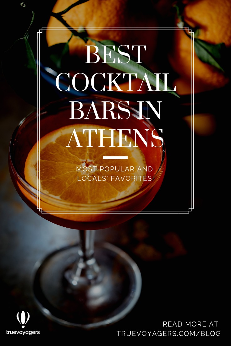 Most Popular and Locals' Favorite Cocktail Bars in Athens by Truevoyagers