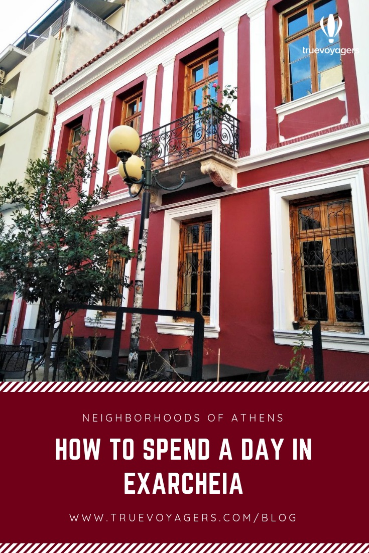 How to Spend a Day in Exarcheia Neighborhood of Athens by Truevoyagers