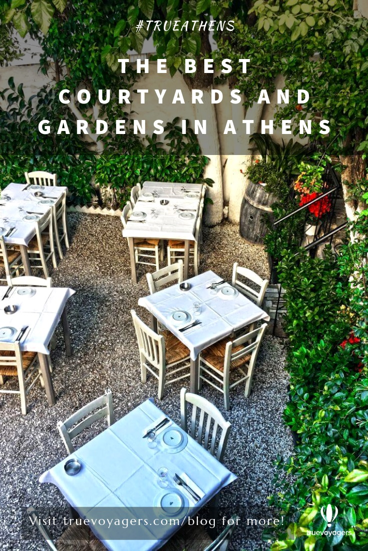 The Best Courtyards and Garden Restaurants/Cafés in Athens by Truevoyagers