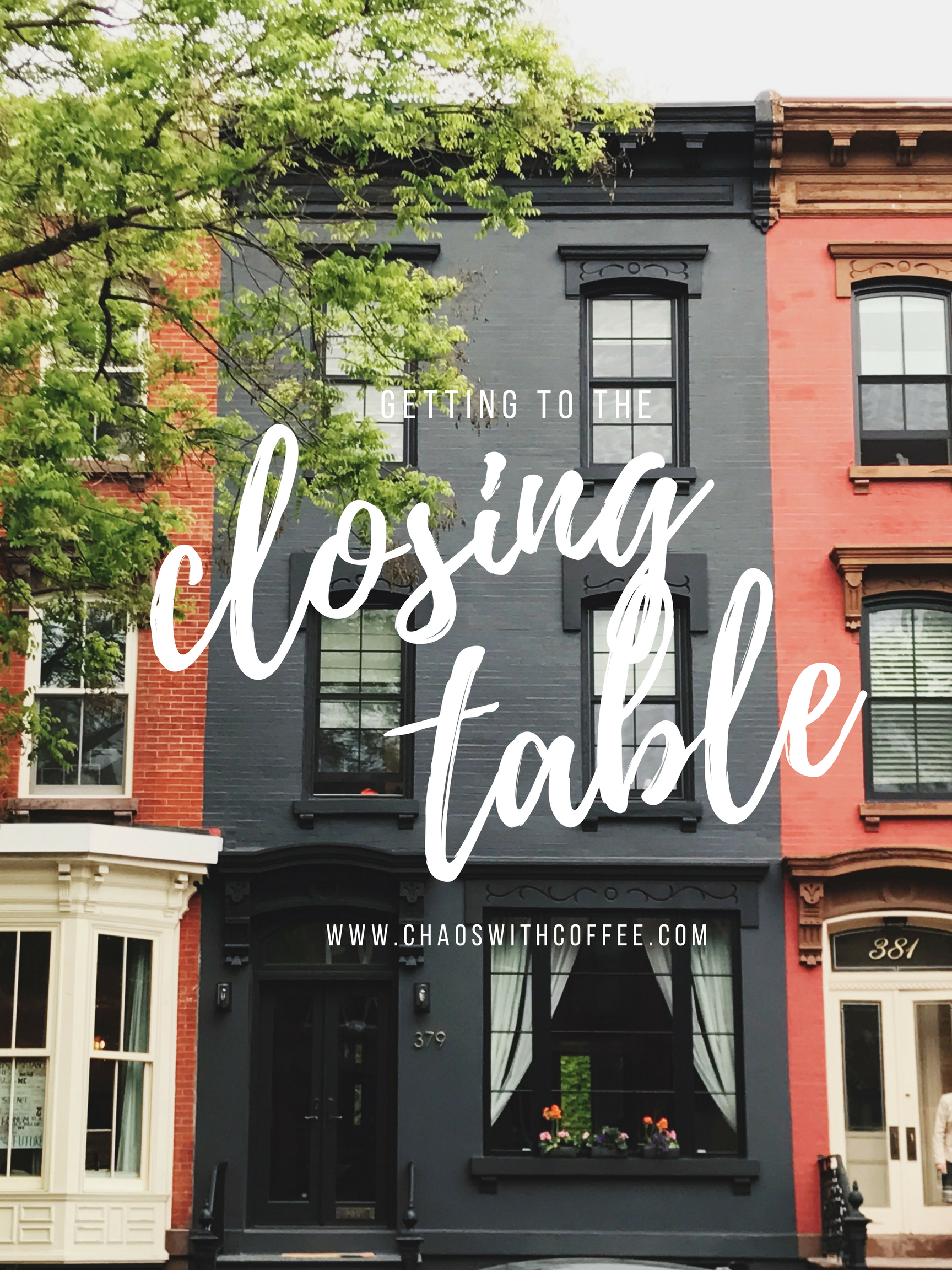 """Getting to the """"Closing Table"""""""