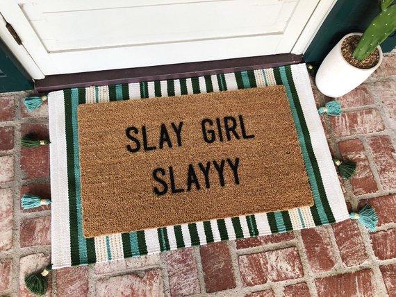 Slay Girl Slay Doormat via Josie B