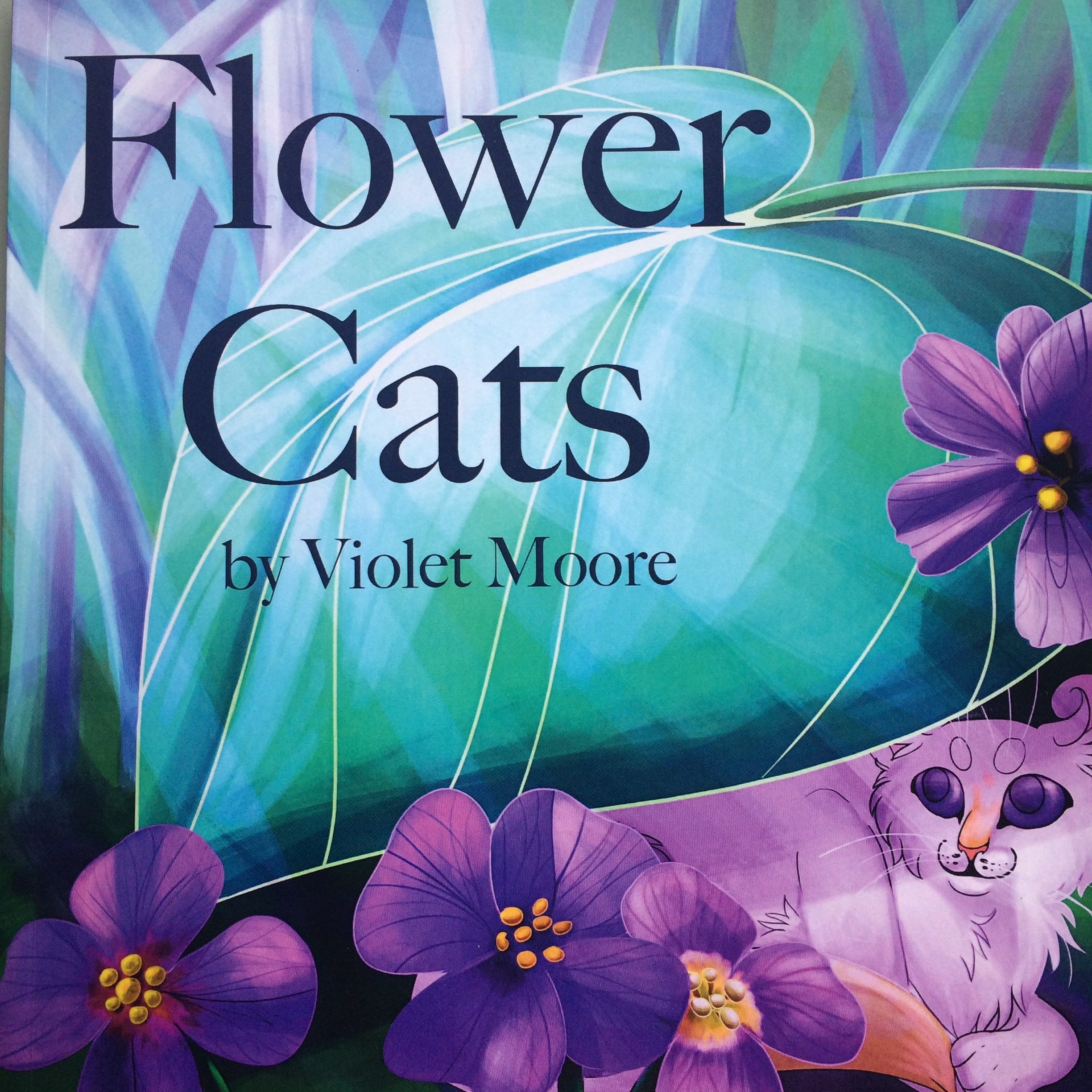 - Flower Cats is a children's book that introduces five tiny cats who live together in a garden: Iris, Clover, Dandelion, Rose, and Violet. The book has full color pictures on every page and is great for young children, as well as cat lovers and flower lovers! I drew all of the images over the course of one year. Thank you for choosing to order through my website, but if you can't use Paypal, you can also search for the book through the title and my name on Amazon.SCROLL DOWN to see more pages...