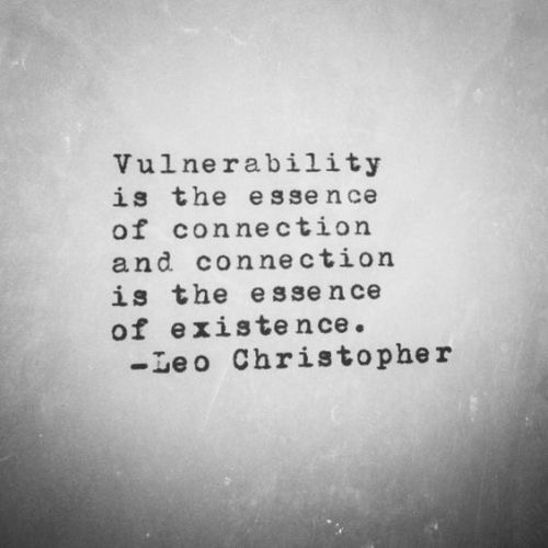 """This quote speaks deeply to me. I truly believe we are attracted to qualities we posess, therefore by seeing someone's """"weakness"""" we can relate because we too have weaknesses."""
