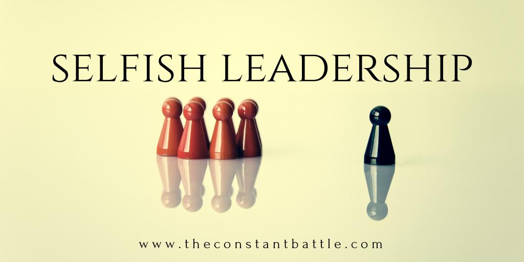 selfish leadership.png