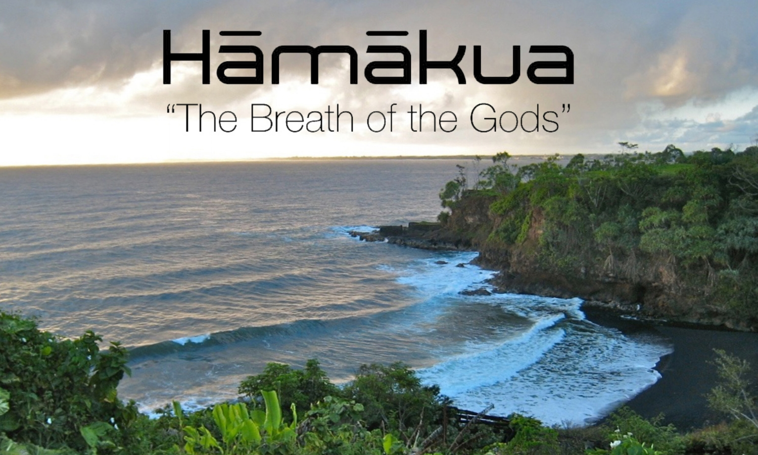 "Hamakua Chocolate Farm ""The Breath of the Gods""; view of Papaikou Beach from the Big Island of Hawaii"