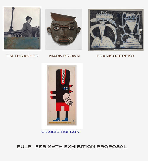 Upcoming Exhibit Proposal at Pulp Gallery - February 29th - March 29th 2020Pulp Gallery, Holyoke, MADean Brown, the director of Pulp Gallery, has included Frank in an upcoming exhibit at his gallery in Holyoke.