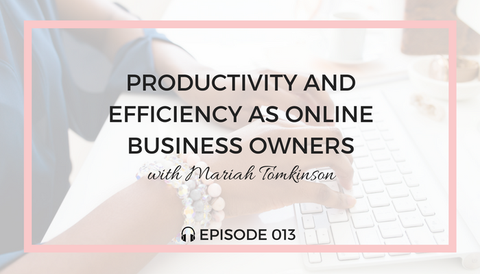 Productivity-and-Efficiency-as-Online-Business-Owners-blog-fuel-podcast-episode-013-white.png