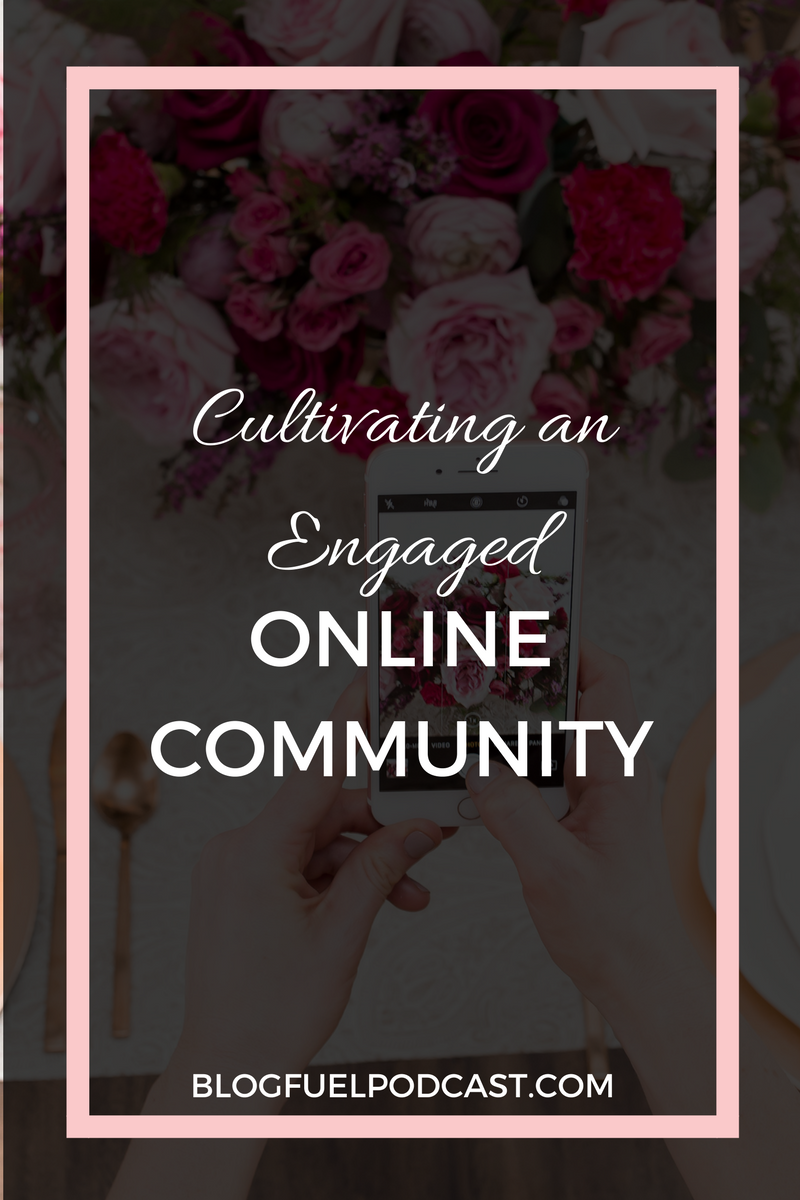 Cultivating an engaged online community is a key component to success, and sanity. In Blog Fuel podcast episode 24, we discuss how to cultivate community with your readers & with your peers online.
