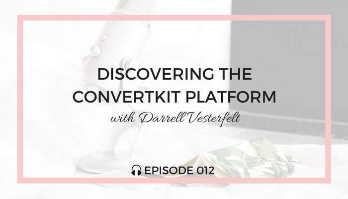discovering-the-convertkit-platform-blog-fuel-podcast-episode-012-white.png
