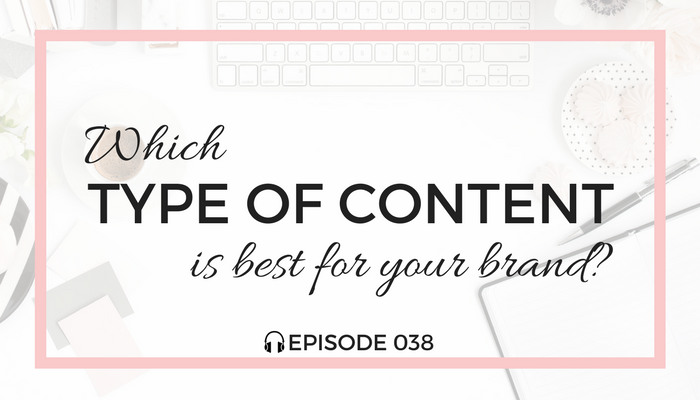 which-type-of-content-is-best-for-your-brand-blog-fuel-podcast-episode-038-white.png
