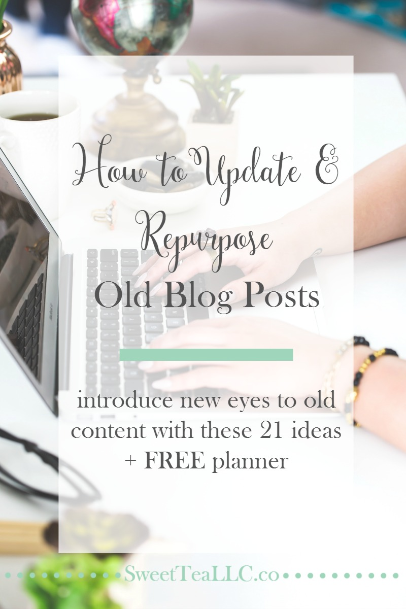 Don't let older blog posts go stale! Implement these 21 techniques to easily update older blog content & creatively repurpose those posts. Old content isn't old to new readers! Plus download your FREE 5-page planner.