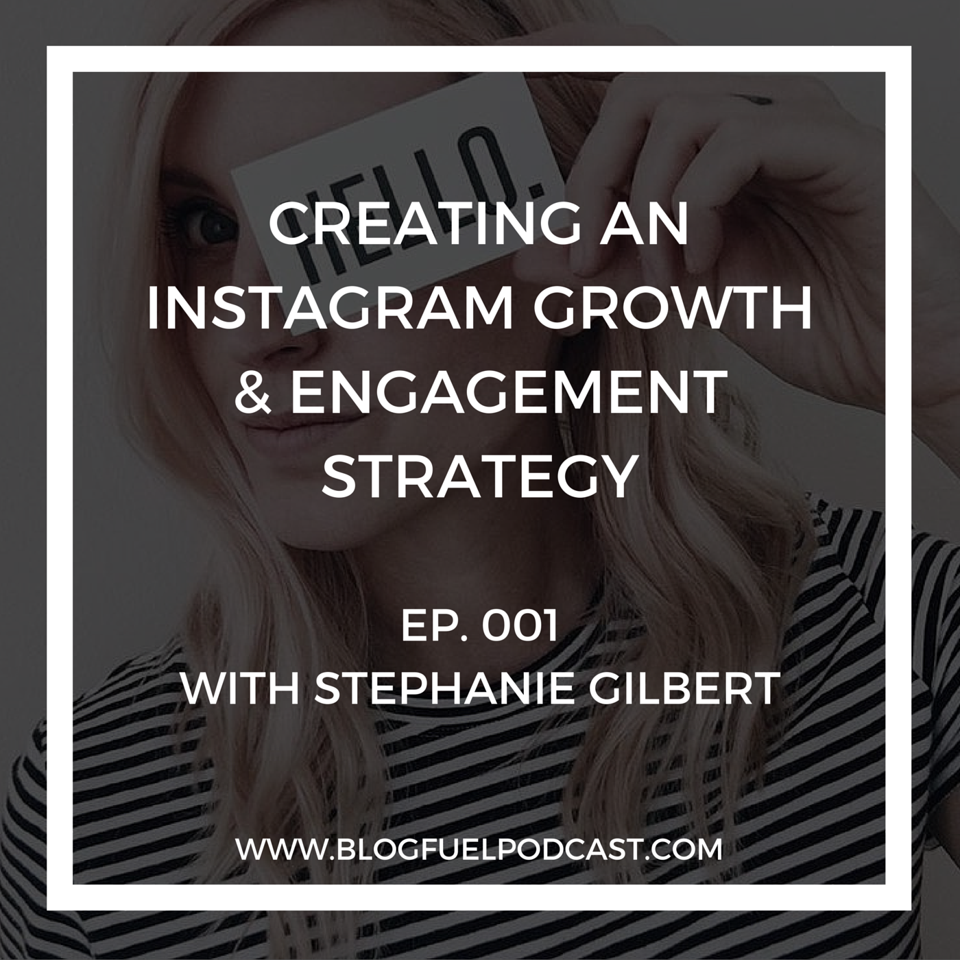In Blog Fuel podcast Ep. 001, Stephanie Gilbert from Small Talk Social shares Instagram growth & engagement strategies for bloggers and creative entrepreneurs.