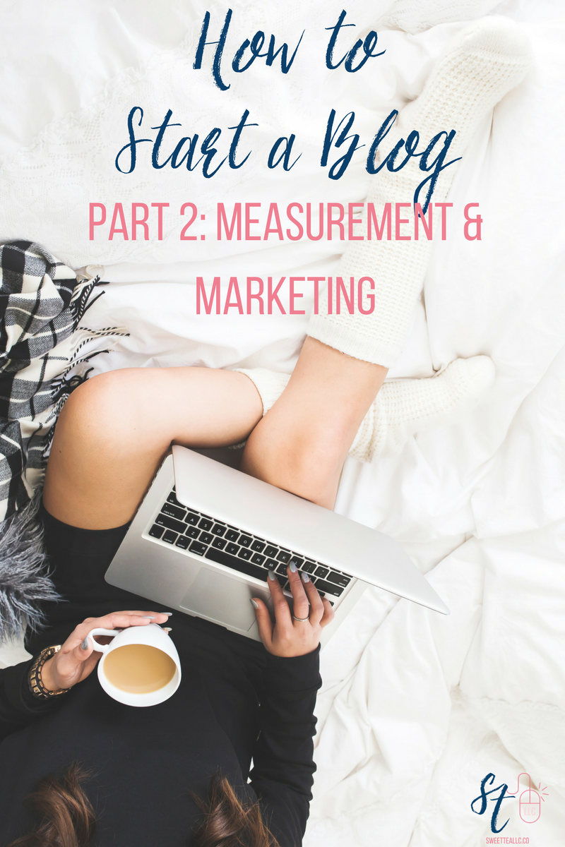 Don't let the fear of the unknown keep you from starting a blog! In Part 2 of this series, I'm showing you how to measure & market your blog for effective growth. We're talking about Google Analytics, Pinterest Analytics, social media, and email.
