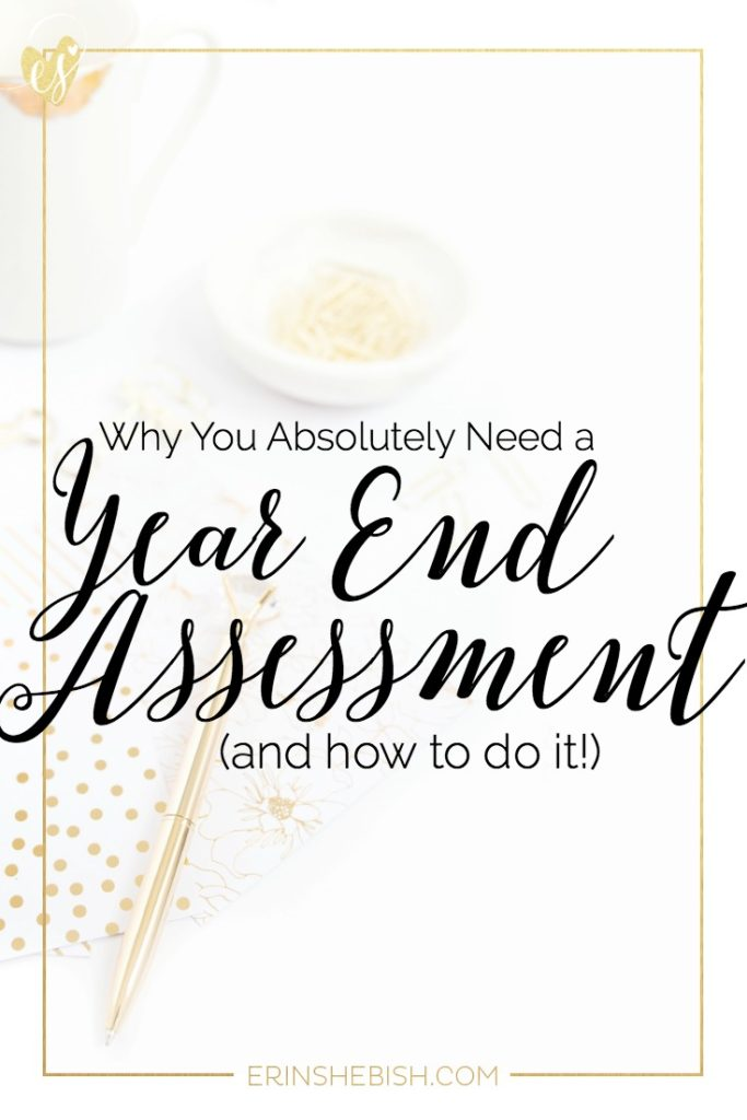Creating a year end assessment will help you create better, more intentional goals for the new year! Learn how to assess your blog and business easily.