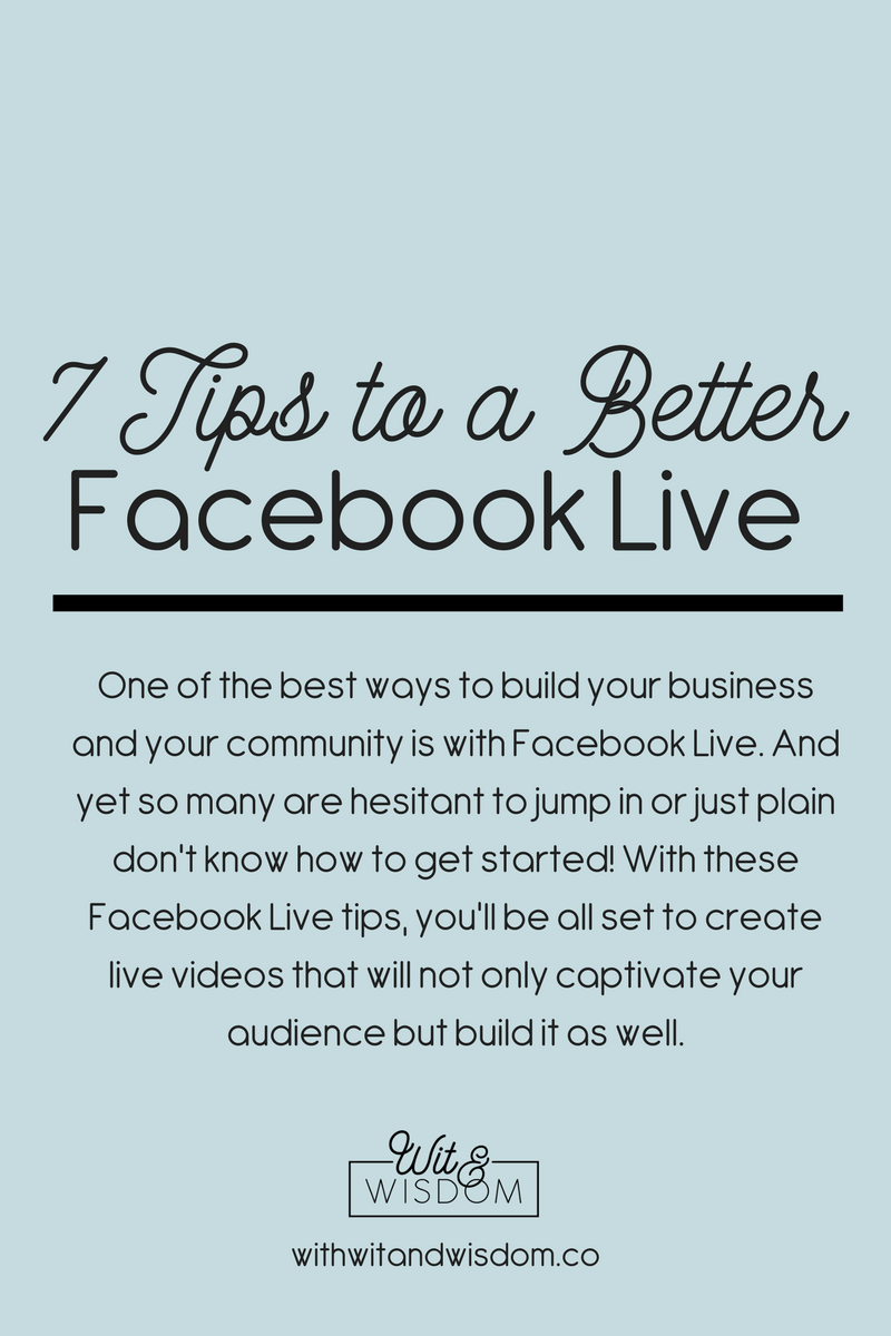 7 tips for a better facebook live.png
